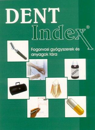 Dent Index Fogorvosi gyógyszerek és tananyagok tára Dr. Gáspár Lajos Gáspár Dental