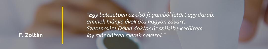 Gáspár Dental Dr. Margóczi Dávid páciens vélemény